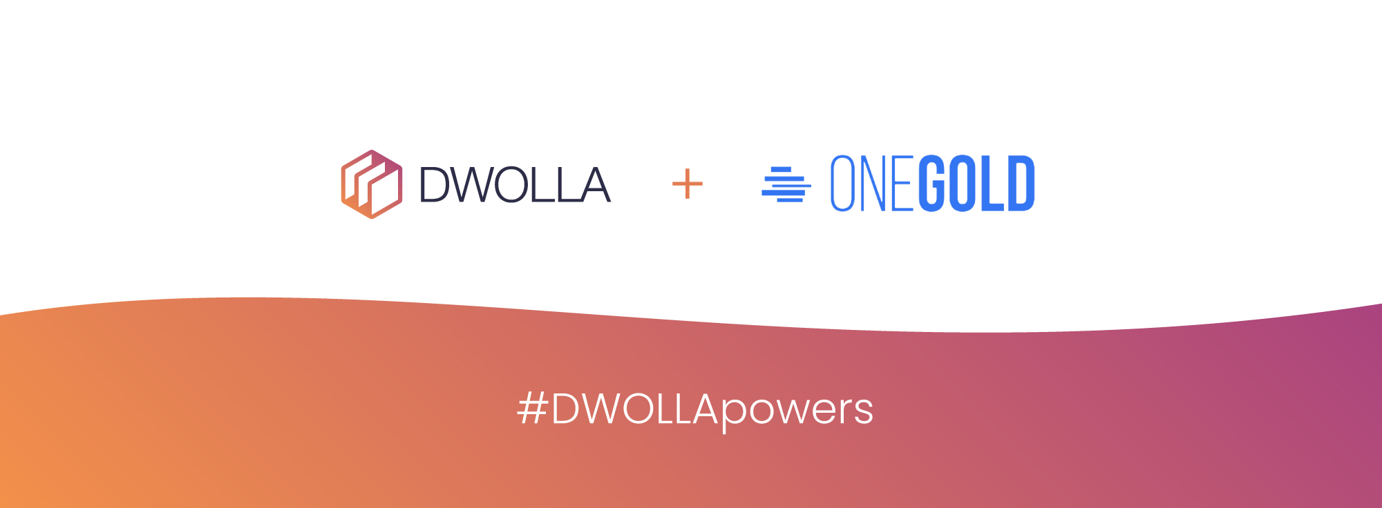 OneGold Announces AutoInvest Powered by Payment Partnership with Dwolla