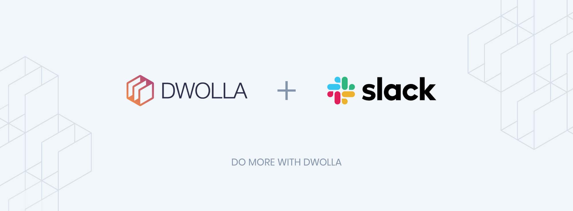 dwolla=slack